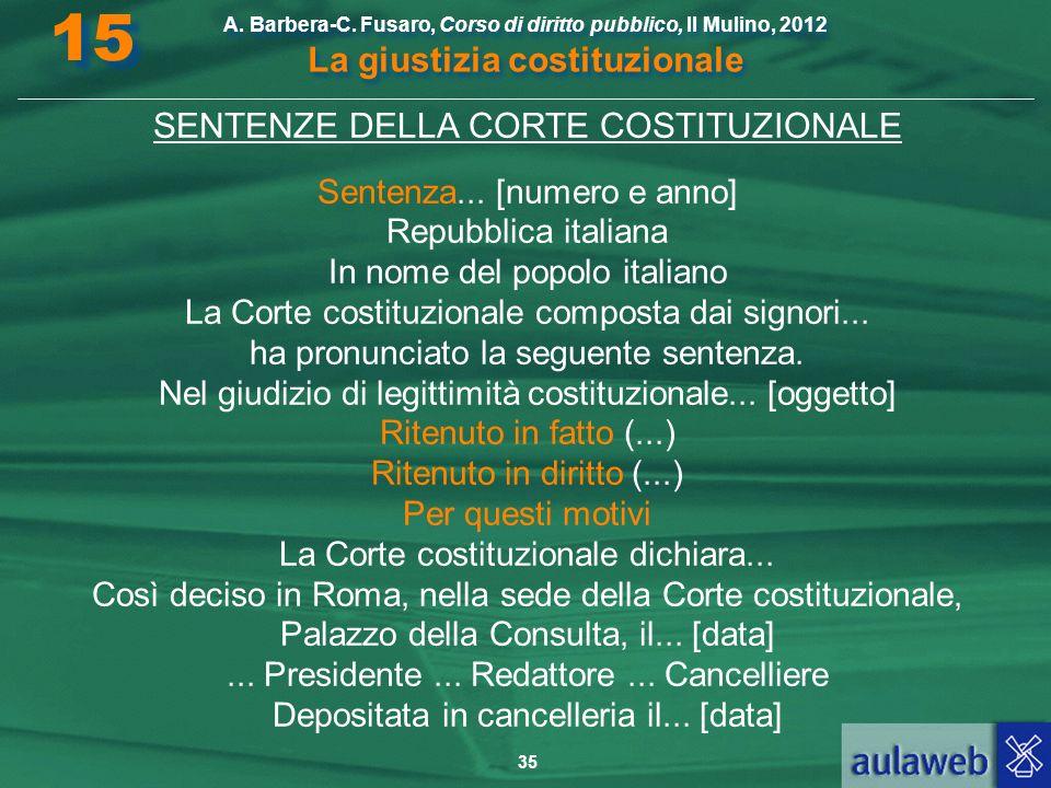 15 SENTENZE DELLA CORTE COSTITUZIONALE Sentenza... [numero e anno]
